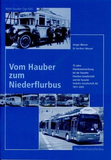 Vom Hauber zum Niederflurbus - KVG