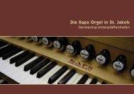 Die Kaps Orgel in St. Jakob - Orgelbau Kaps