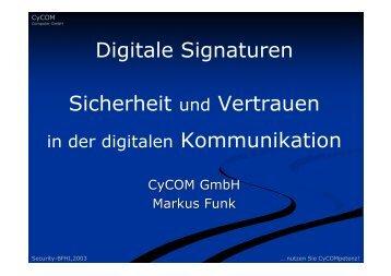 Digitale Signaturen Sicherheit und Vertrauen - CyCOM Computer ...