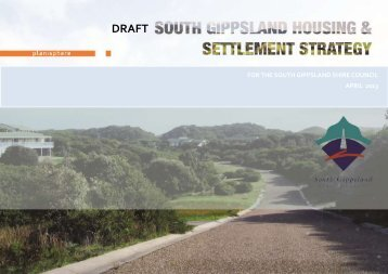 Draft Housing and Settlement Strategy - South Gippsland Shire ...