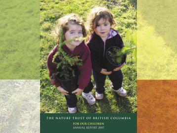 2007 Annual Report - Nature Trust of British Columbia