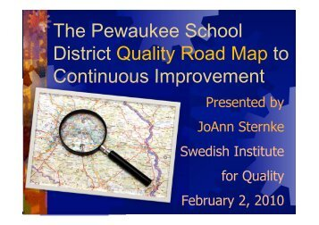 The Pewaukee School District Quality Road Map to Continuous ...