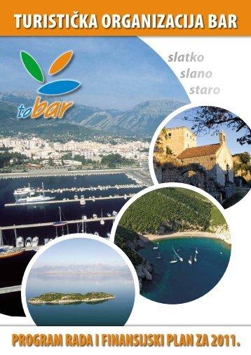 9. Program rada i finansijski plan Turističke organizacije Bar za ...