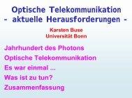 Optische Telekommunikation - aktuelle ... - Universität Bonn