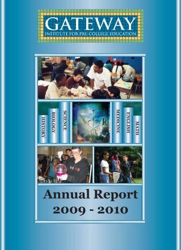 Annual Report 2009 - 2010 - Gateway Institute for Pre-College ...