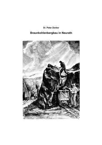 Braunkohlenbergbau in Neurath, Langfassung - Dr. Peter Zenker