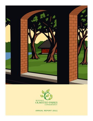 ANNUAL REPORT 2011 - Olmsted Parks Conservancy