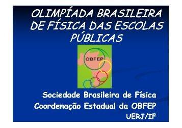 Apresentação OBFEP 2013 - Olimpíada Brasileira de Física nas ...