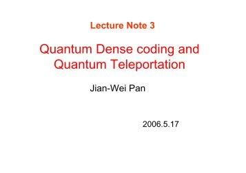 Quantum Dense coding and Quantum Teleportation