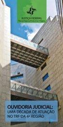 A Ouvidoria no TRF4 - Tribunal Regional Federal da 4ª Região
