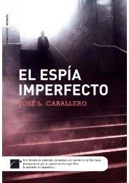 El espía imperfecto - Roca Editorial