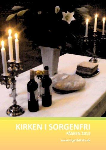 Kirken i Sorgenfri påske 2013 - Sorgenfri Kirke