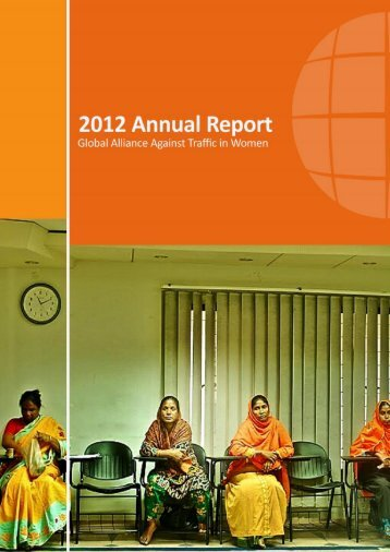 annual report 2012 - Global Alliance Against Traffic in Women