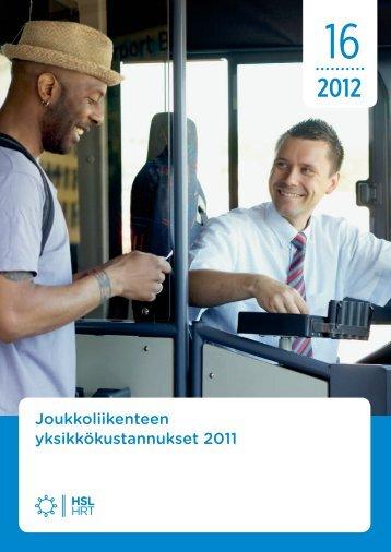 Joukkoliikenteen yksikkokustannukset 2011 - HSL