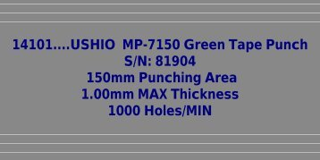 14101....USHIO MP-7150 Green Tape Punch S/N ... - Karen Madison