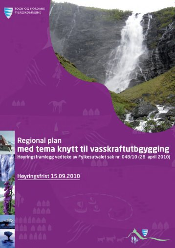 Regional plan med tema knytt til vasskraftutbygging - Sogn og ...
