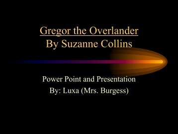 Gregor the Overlander By Suzanne Collins - Homewood City Schools