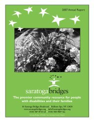 The premier community resource for people with ... - Saratoga Bridges