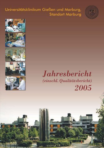 Qualitätsbericht Marburg 2005 - Universitätsklinikum Gießen