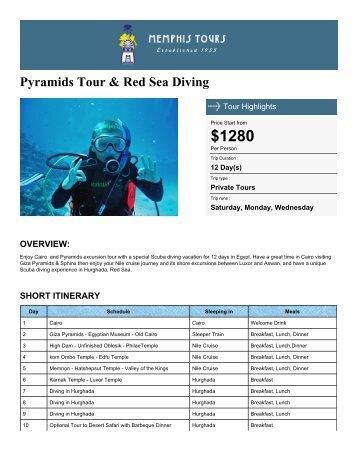 Pyramids Tour & Red Sea Diving - Memphis Tours Egypt