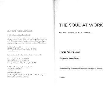 Franco ''Bifo'' Berardi - The Soul at Work From Alienation to Autonomy