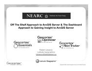 The Off-the_Shelf Approach to ArcGIS Server - Northeast Arc Users ...