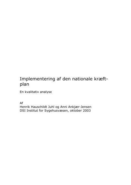 Implementering af den nationale kræftplan. En kvalitativ analyse«.
