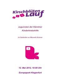 zugunsten der Kärntner Kinderkrebshilfe 12. Mai 2012, 10:00 Uhr ...