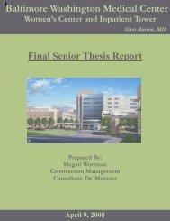 Baltimore Washington Medical Center Final Senior Thesis Report