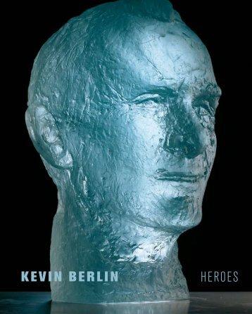 """Kevin Berlin """"Heroes"""""""