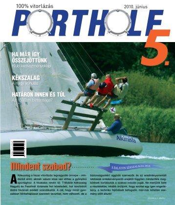 Porthole 5. - 2010 június