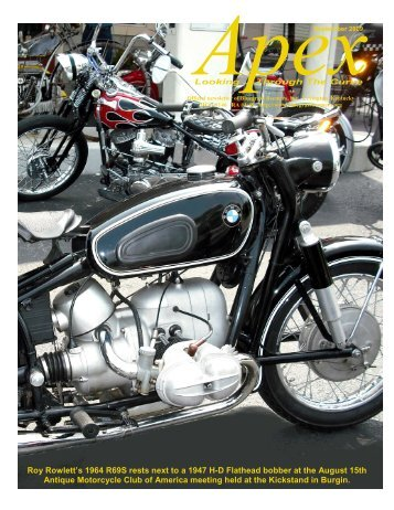 Roy Rowlett's 1964 R69S rests next to a 1947 H-D Flathead bobber ...