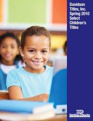 Davidson Titles, Inc. Spring 2010 Select Children's Titles