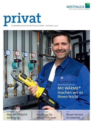 Kundenmagazin privat, Ausgabe 1/2010 (PDF 4 MB) - westfalica