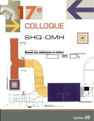 17e Colloque des gestionnaires techniques SHQ-OMH : résumé des ...