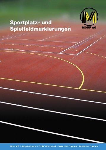 Sportplatz- und Spielfeldmarkierungen (PDF 164KB) - Morf AG