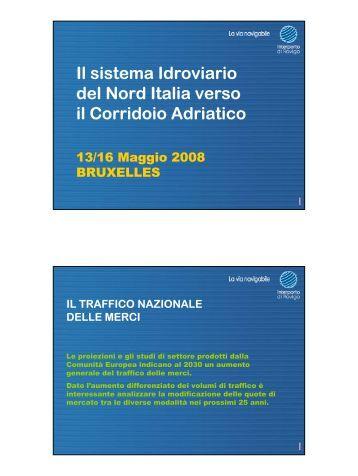 Il sistema Idroviario del Nord Italia verso il Corridoio Adriatico
