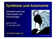 Symbiose und Autonomie - Symbiosetrauma und Liebe jenseits von
