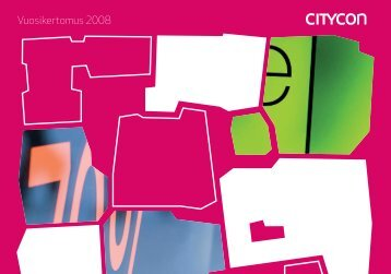 Vuosikertomus 2008 - Citycon Oyj