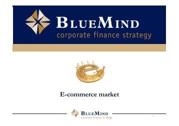 E-commerce market - BlueMind, Corporate Finance Strategy