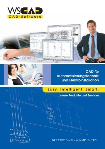Easy. Intelligent. Smart. CAD für ... - DREATEC GmbH
