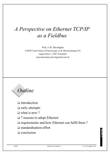 A Perspective on Ethernet TCP/IP as a Fieldbus Outline - CERN