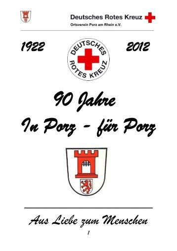 Festtagsschrift 90 Jahre DRK Porz zum Download - DRK Ortsverein ...