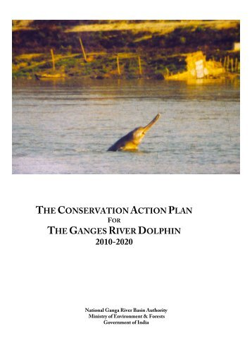 the conservation action plan the ganges river dolphin - IUCN SSC ...