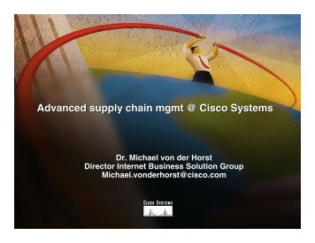 Advanced supply chain mgmt @ Cisco Systems - Supply-Chain.Org