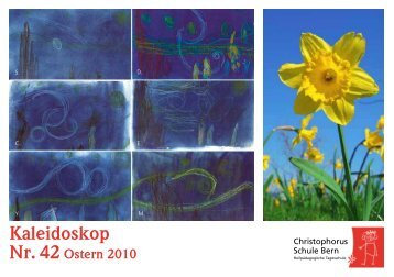 Kaleidoskop - Christophorus-Schule Bern