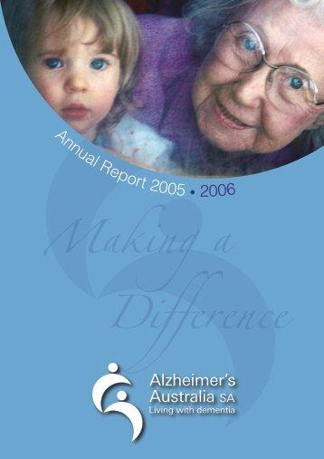 Annual Report 2005 • 2006 - Alzheimer's Australia