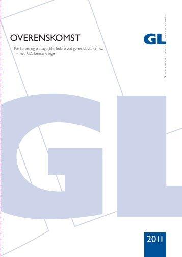 GL-overenskomsten 2011 - Gymnasieskolernes Lærerforening
