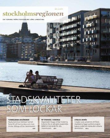 Stockholmsregionen 3-2011 - SLL Tillväxt, miljö och ...