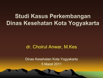 Studi Kasus Perkembangan Dinas Kesehatan Kota Yogyakarta